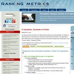 Formation réseaux sociaux, E-réputation, Facebook, Twitter