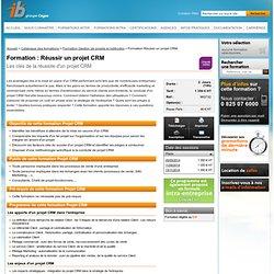 Réussir un projet CRM ib