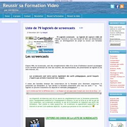 Reussir sa Formation Video Liste de 79 logiciels de screencasts