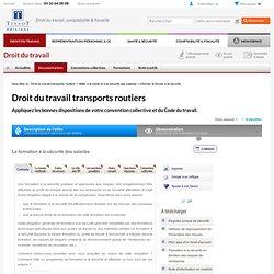 Former les salariés à la sécurité - Droit du travail Transports routiers –p