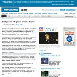 Dead galaxies defy galactic formation theories - space - 01 September 2005