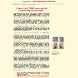 Formation : L'apport de la CODE concernant la situation des enfants placés.