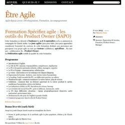 Formation Spécifiez agile : les outils du Product Owner (SAPO) - Être Agile