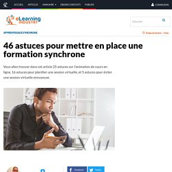 46 astuces pour mettre en place une formation synchrone - eLearning Industry