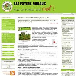 Formation aux techniques du jardinage Bio - Les Foyers Ruraux en région PACA