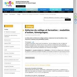 Réforme du collège et formation : modalités d'action, témoignages.