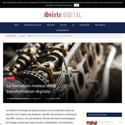 La formation moteur de la transformation digitale