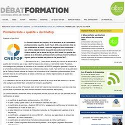Première liste « qualité » du Cnefop - Debat FormationDebat Formation