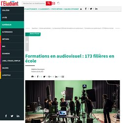 Formations en audiovisuel : 173 filières en école - L'Etudiant