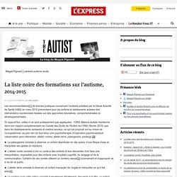 La liste noire des formations sur l'autisme, 2014-2015