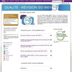 Qualité et audit - Révision ISO 9001 version 2015 : norme, formations, livres, évaluation, certification Groupe AFNOR