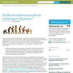 Quelles formations aux cultures numériques citoyennes