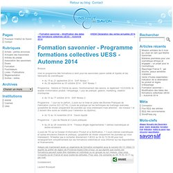Formation savonnier - Programme formations collectives UESS - Automne 2014