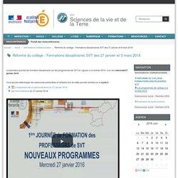Réforme du collège - Formations disciplinaires SVT des 27 janvier et 9 mars 2016