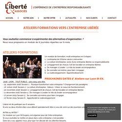 Formations sur l'entreprise libérée / Ateliers - Liberté & Associés