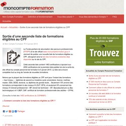 Sortie d'une seconde liste de formations éligibles au CPF - Compte Personnel de Formation (CPF) : actualité et fonctionnement