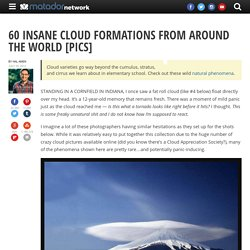 60 insane cloud formations from around the world [PICs]