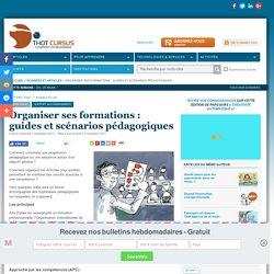 Organiser ses formations : guides et scénarios pédagogiques