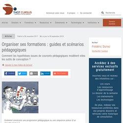 Organiser ses formations : guides et scénarios pédagogiques - Thot Cursus