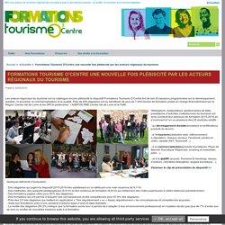 Formations Tourisme O'Centre une nouvelle fois plébiscité par les acteurs régionaux du tourisme - Actualités - Formation Tourisme O'Centre