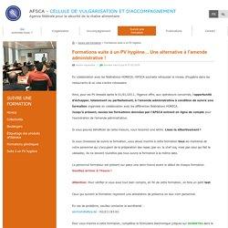 AFSCA 12/06/17 Formations suite à un PV hygiène... Une alternative à l'amende administrative !