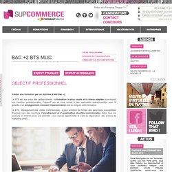 BTS MUC Bordeaux - Formations de l'ecole SupCommerce by Formasup Campus