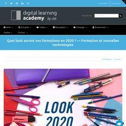 Quel look auront vos formations en 2020 ? —Formation et nouvelles technologies