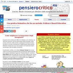 Una pratica formativa che ha un metodo: Evidence Based Education - Pensiero Critico