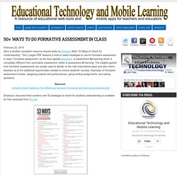 Educational Technology and Mobile Learning: 50+ Ways to Do Formative Assessment in Class