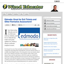 Edmodo: Great for Exit Tickets and Other Formative Assessment!