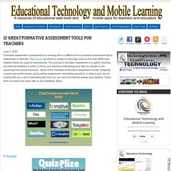 Educational Technology and Mobile Learning: 12 Great Formative Assessment Tools for Teachers