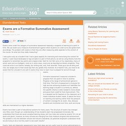 Exams are a Formative Summative Assessment by Heath Sawyer