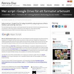 Mer script i Google Drive för ett formativt arbetssätt