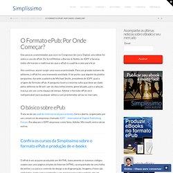 Formato ePub: Por Onde Começar? | Simplissimo - Livros Digitais