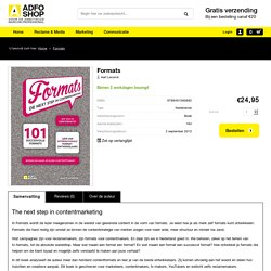 Formats. De next step in contentmarketing.