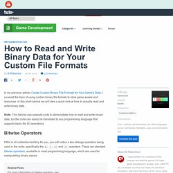 How to Read and Write Binary Data for Your Custom File Formats - Tuts+ Game Development Tutorial