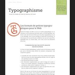 Les formats de polices typographiques pour le Web