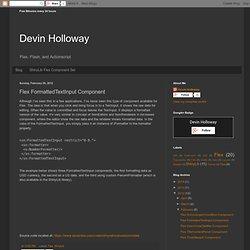 Devin Holloway: Flex FormattedTextInput Component