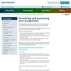 Formatting and presenting your assignments