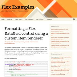 Formatting a Flex DataGrid control using a custom item renderer