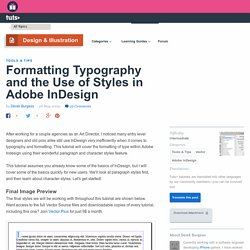 Formatting Typography and the Use of Styles in Adobe InDesign