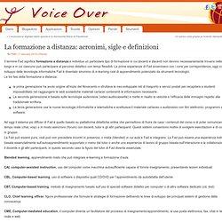 La formazione a distanza: acronimi, sigle e definizioni Voice over