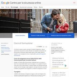 Corsi di formazione – Guida introduttiva – Per le famiglie – Centro per la sicurezza online – Google