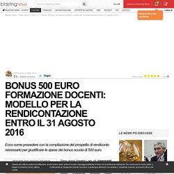 Bonus 500 euro formazione docenti: modello per la rendicontazione entro il 31 agosto 2016