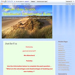 Formby High School Geography Department Blog: Just for Y 11