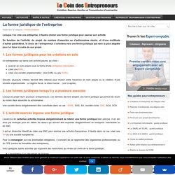 Forme juridique de l'entreprise : SARL, SAS, EIRL, auto-entreprise...