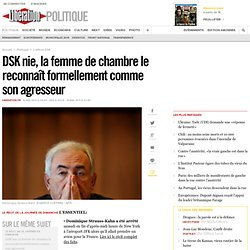 En direct: DSK nie tous les faits qui lui sont reprochés