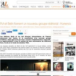 Puf et Belin forment un nouveau groupe éditorial : Humensis