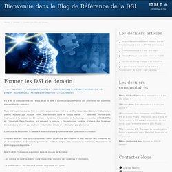Bienvenue dans le Blog de Référence de la DSI