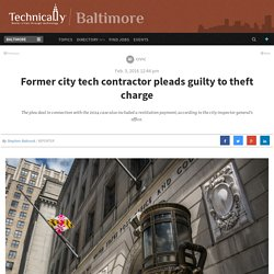 Former city tech contractor pleads guilty to theft charge